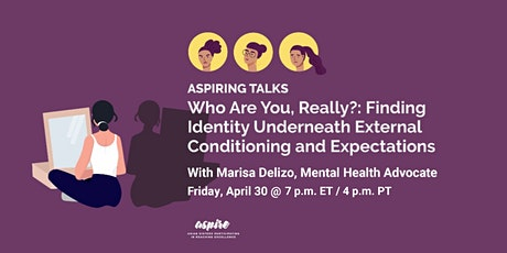 ASPIRING TALKS: Finding Identity Underneath External Expectations tickets