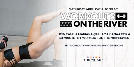 Workouts on the River at The Wharf Miami - POWER HOUR! tickets