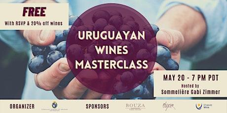 URUGUAYAN WINES MASTERCLASS - FREE tickets