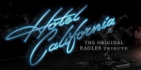 The Original Eagles Tribute • Hotel California at Brauer House tickets
