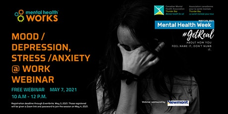 Mental Health Week 21 ~ Mood/Depression, Stress/Anxiety  in the Workplace tickets