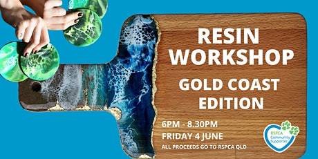 Gold Coast Resin Workshop by Drippy tickets
