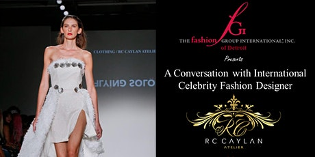 A Conversation with International Celebrity Designer RC Caylan tickets