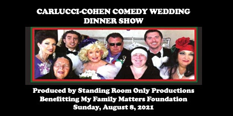CARLUCCI-COHEN  COMEDY WEDDING DINNER SHOW tickets