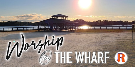 Worship @ The Wharf tickets