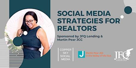 Social Media Strategies for Realtors tickets