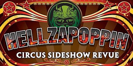 Hellzapoppin Circus tickets
