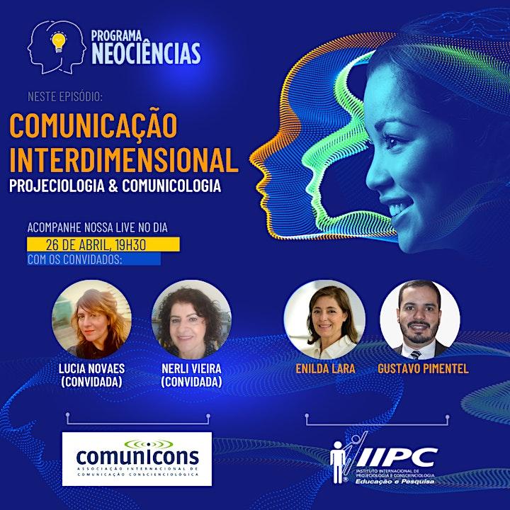 Imagem do evento Neociências: Comunicação Interdimensional (IIPC&COMUNICONS)