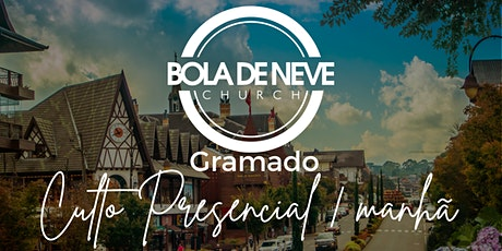 CULTO DIA  18/04/2021 - BOLA DE NEVE GRAMADO - MANHÃ ingressos