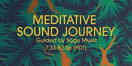 Meditative Sound Journey - 6/29 tickets
