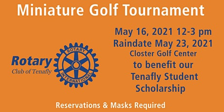 Tenafly Rotary Miniature Golf Tournament  Scholarship Benefit tickets