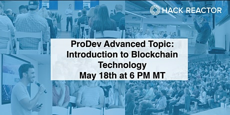 ProDev Advanced Topic: Introduction to BlockChain Technology tickets