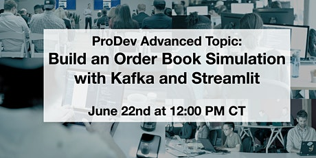 Build an Order Book Simulation with Kafka and Streamlit Workshop tickets