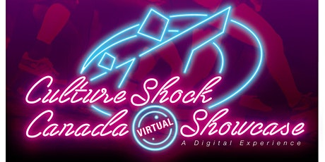 2021 Culture Shock Canada Virtual Showcase tickets