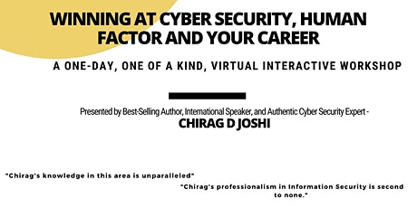 Winning at Cyber Security, Human Factor and your Career! tickets