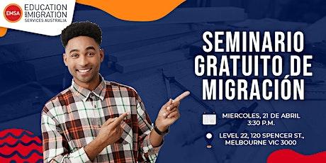 Seminario de Migración Gratuito (en Español) - Melbourne tickets