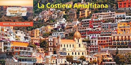 La Costiera Amalfitana - Un tour virtuale dell'Italia biglietti