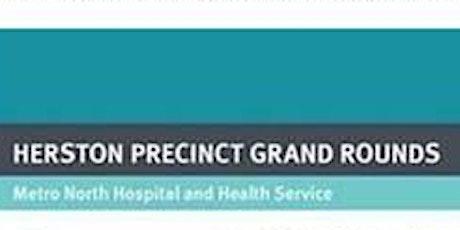 Herston Precinct Grand Rounds tickets