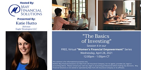 """The Basics of Investing"" Webinar tickets"