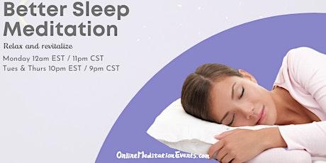Better Sleep Meditation(free Online Meditation Event) tickets