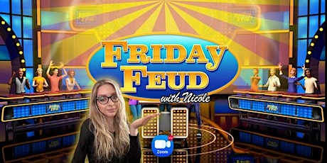 Family Feud Friday with Nicole! tickets