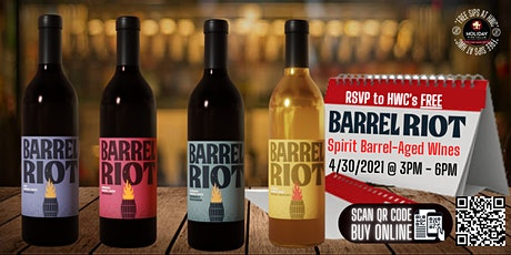 #FREEsipsAtHWC| Barrel Riot Wines 4/30 from 3PM-6PM at Holiday Wine Cellar tickets