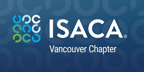 ISACA Vancouver: SOC 2, IT Compliance & Digital Trust tickets