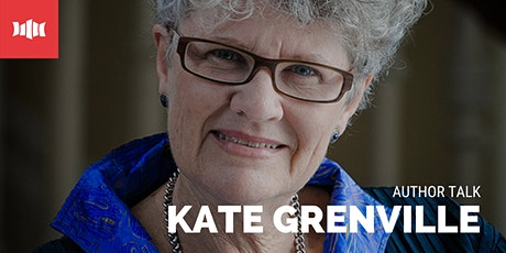In Conversation With Kate Grenville - Nowra Library tickets