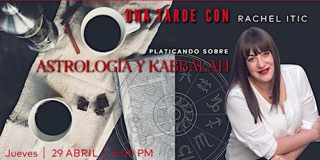 Astrología y Kabbalah con Rachel Itic | 29.Abr.21 | 6.00PM ingressos