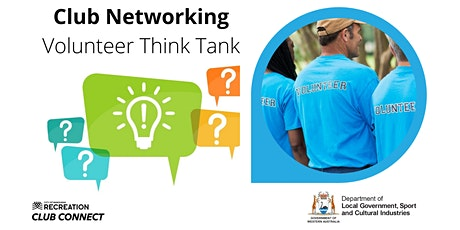 Club Networking - Volunteer Think Tank tickets