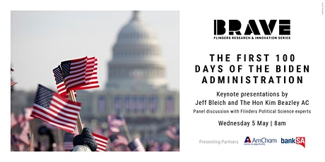 Brave: The first 100 Days of the Biden Administration tickets