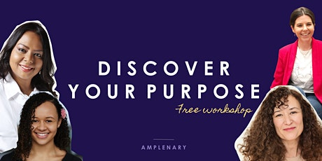 FREE WORKSHOP: Discover your purpose tickets
