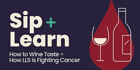 Sip + Learn: Wine Tasting + The Fight Against Cancer tickets