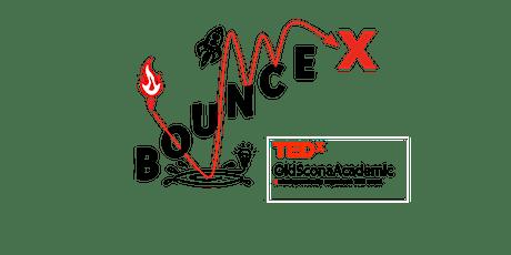 TEDxOldSconaAcademic: Bounce! tickets