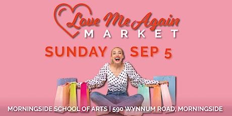 Love Me Again Market - Morningside - September tickets