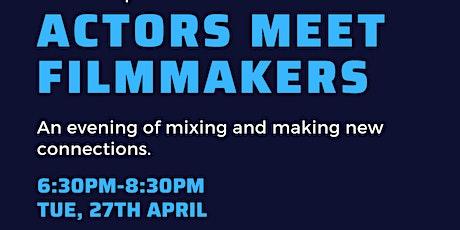 Actors Meet Filmmakers @ Film Plus tickets
