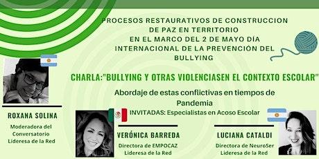 """Conversatorio 2021""""Bullying y otras violencias en el contexto escolar entradas"""