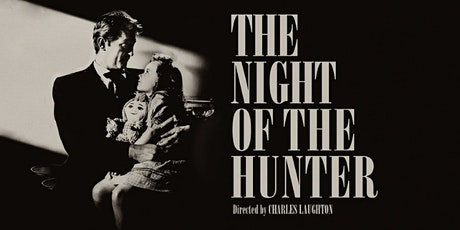 Classic Film Night: The Night of the Hunter (1955) tickets