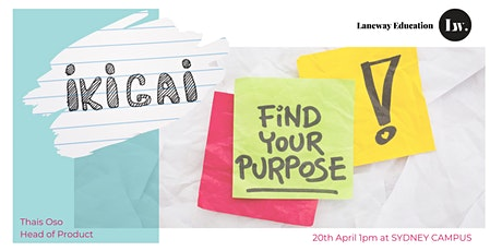 Short Course IKIGAI - Find Your Purpose tickets