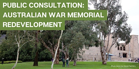 Public consultation: Australian War Memorial redevelopment tickets