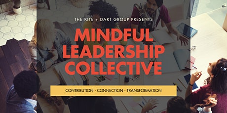 Mindful Leadership Collective- Self-Care tickets