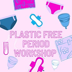 Plastic Free Periods - May tickets