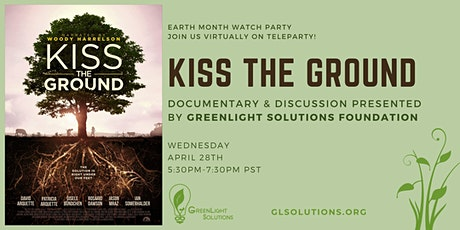 Kiss the Ground Documentary & Discussion Presented by GreenLight Solutions tickets
