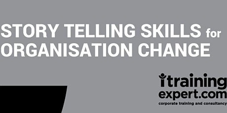 StoryTelling Skills for Organisational Change tickets