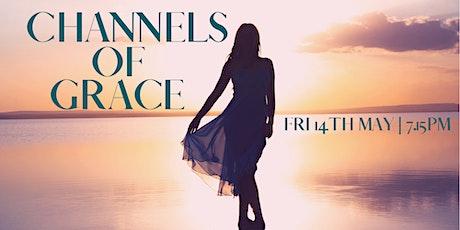 Channels of Grace tickets