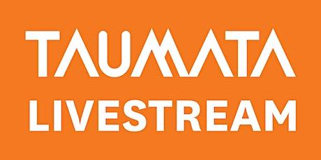 Taumata: LIVESTREAM tickets