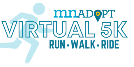 MN ADOPT's Family Run/Walk 5K for Foster Youth!  [Virtual Event] tickets