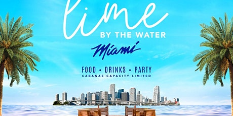 LIME BY THE WATER MIAMI EDITION entradas