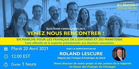 Elections consulaires en Ontario & Manitoba - Rencontre avec Roland Lescure tickets