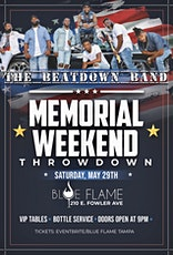 ** MEMORIAL WEEKEND THROWNDOWN** FEATURING THE BEATDOWN BAND tickets